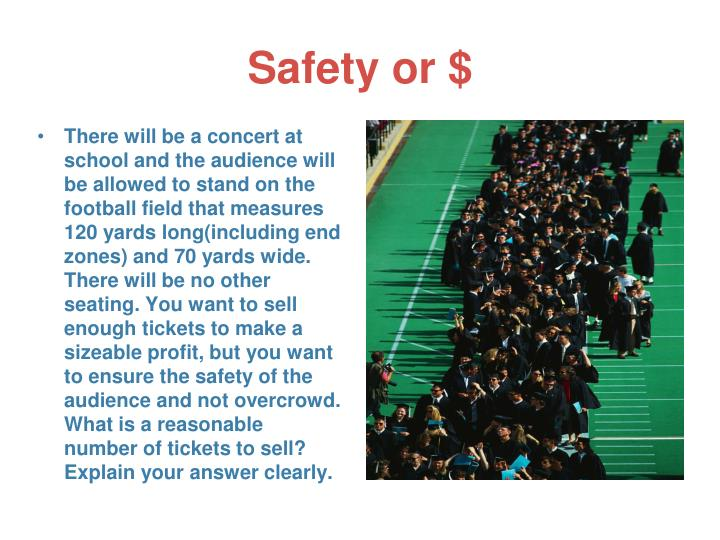 Safety or $