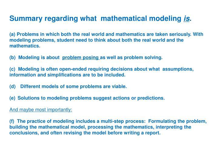 Summary regarding what  mathematical modeling