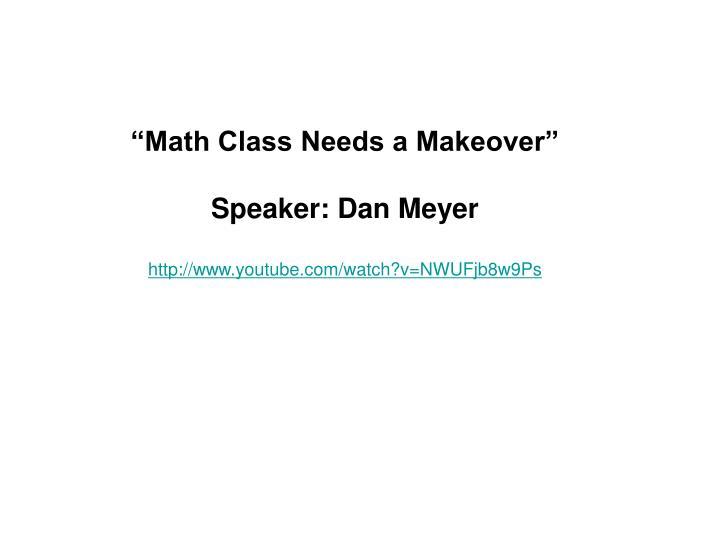 """""""Math Class Needs a Makeover"""""""
