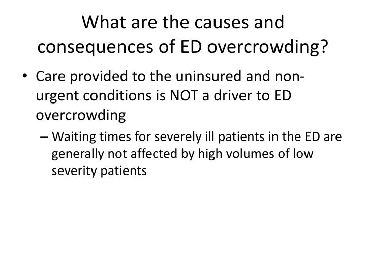 What are the causes and consequences of ed overcrowding2