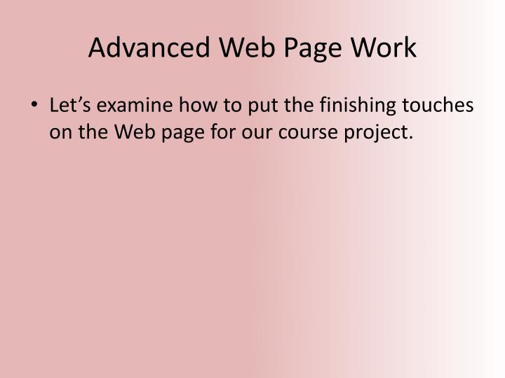Advanced Web Page Work