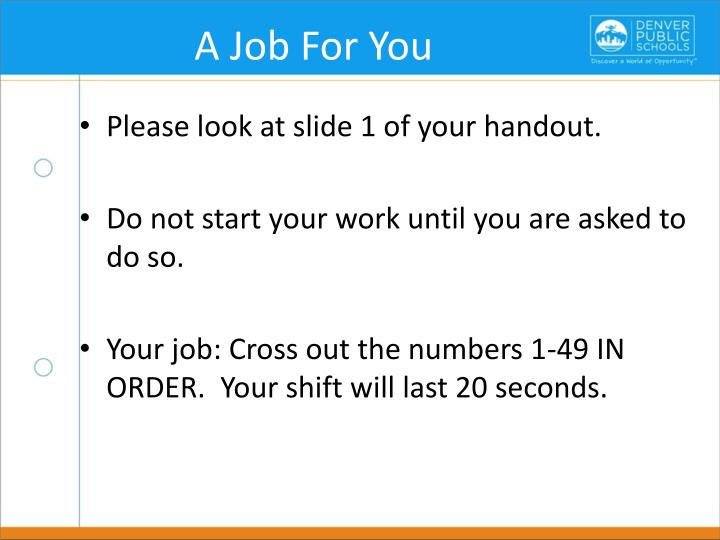 A Job For You
