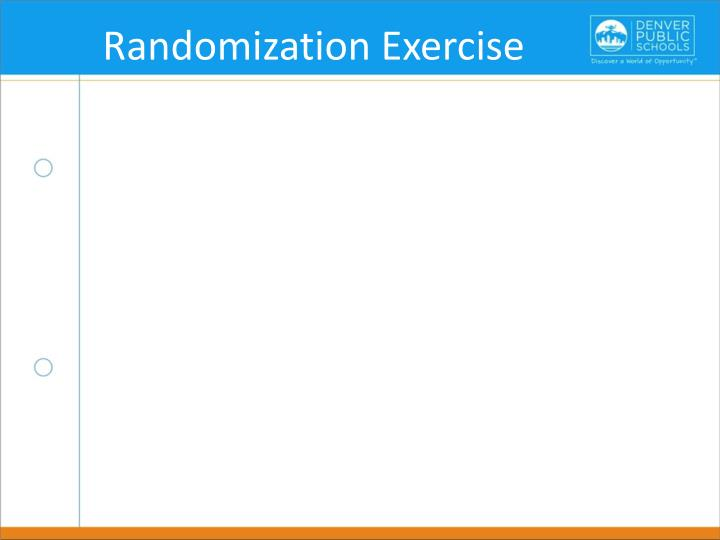 Randomization Exercise