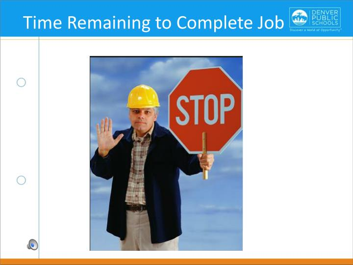 Time Remaining to Complete Job