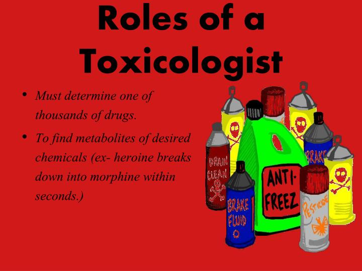 Roles of a toxicologist