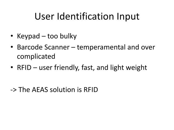 User Identification Input