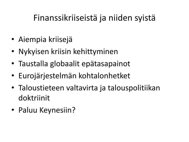 Finanssikriiseist ja niiden syist1