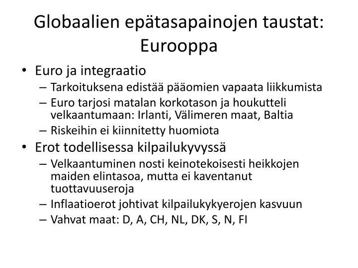 Globaalien epätasapainojen taustat: Eurooppa