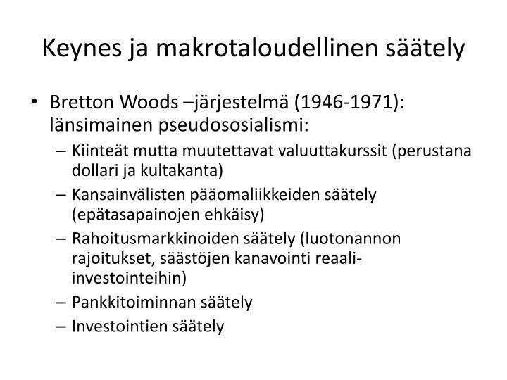 Keynes ja makrotaloudellinen säätely