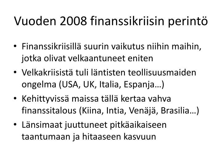 Vuoden 2008 finanssikriisin perintö