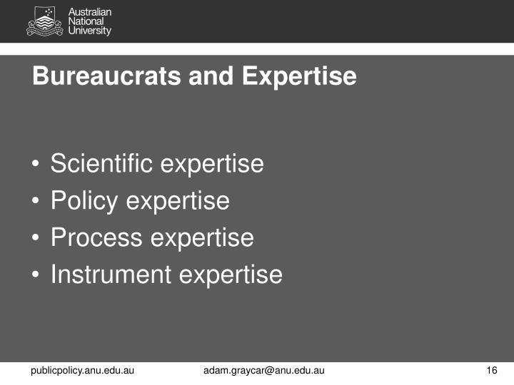 Bureaucrats and Expertise
