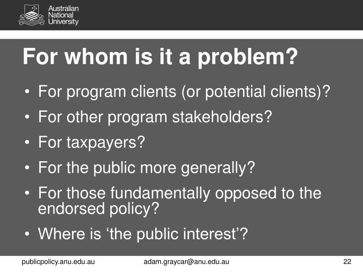 For whom is it a problem?