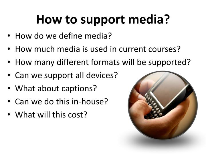 How to support media?
