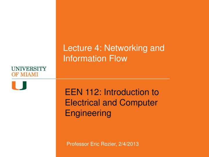 Lecture 4 networking and information flow