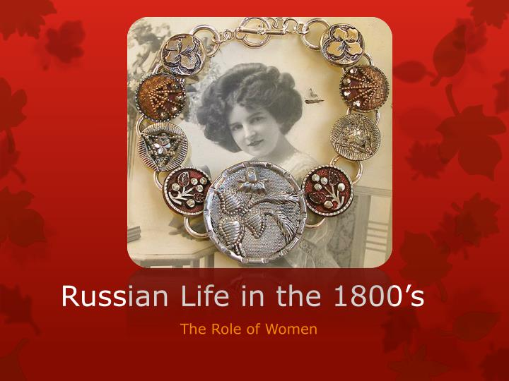 Russian life in the 1800 s