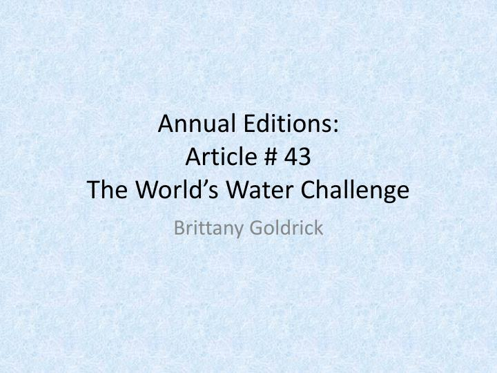 Annual e ditions article 43 the world s water challenge