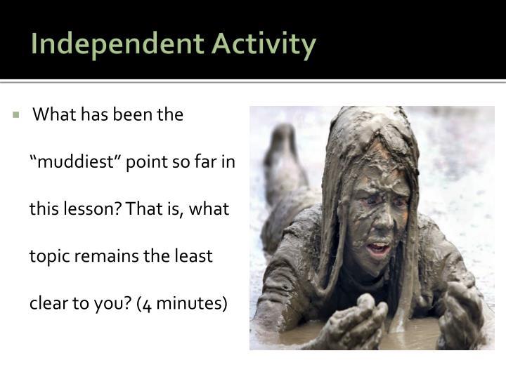 Independent Activity
