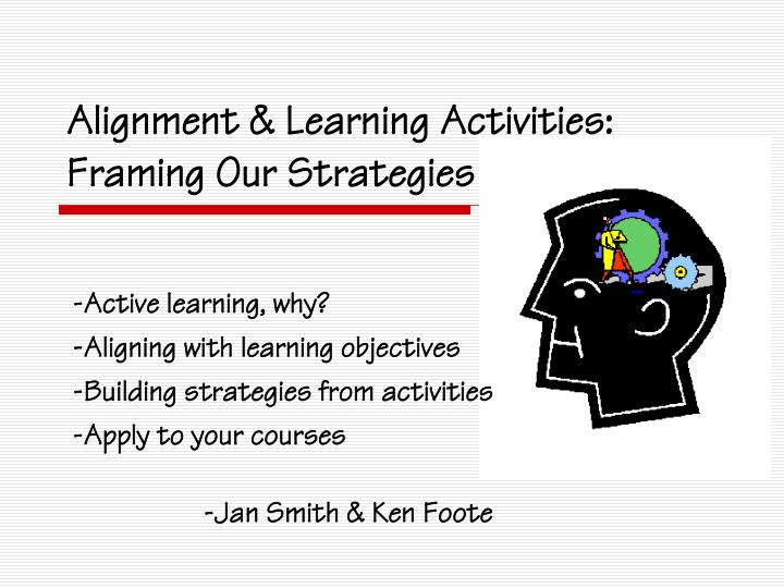 alignment learning activities framing our strategies