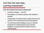 and then the next step learning assessment
