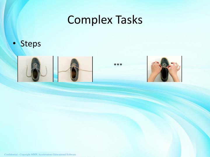 Complex Tasks