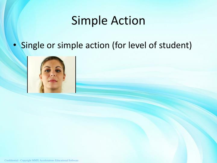 Simple Action