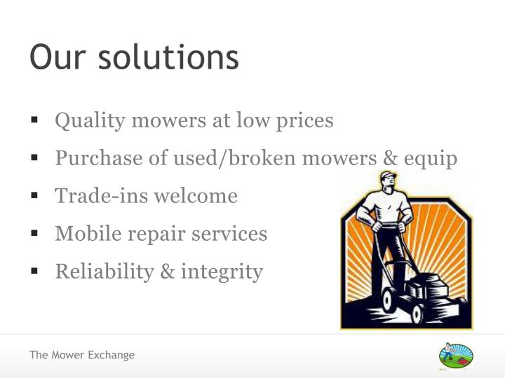 Quality mowers at low prices