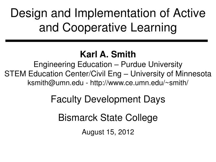 design and implementation of active and cooperative learning n.