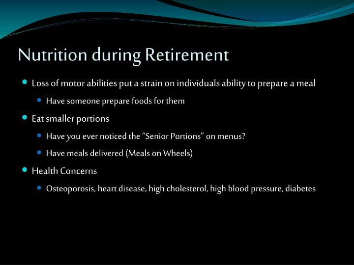 Nutrition during Retirement