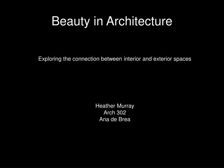 beauty in architecture n.