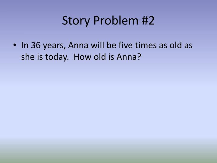 Story Problem #2