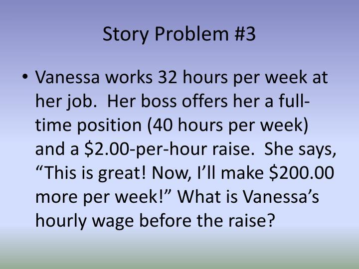 Story Problem #3