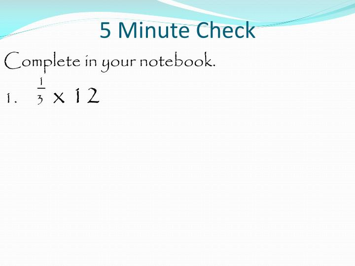 5 minute check1