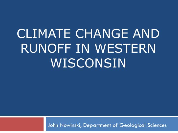 climate change and runoff in western wisconsin n.