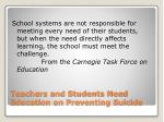teachers and students need education on preventing suicide