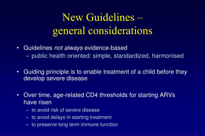 New guidelines general considerations