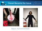 diesel became the issue