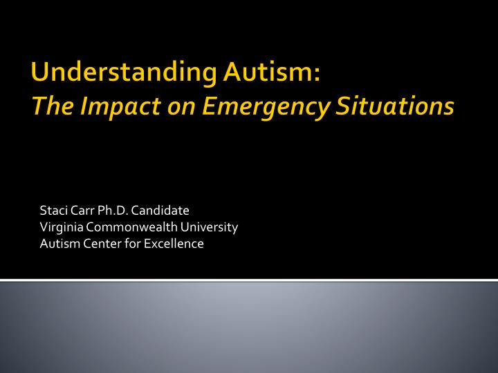 staci carr ph d candidate virginia commonwealth university autism center for excellence n.