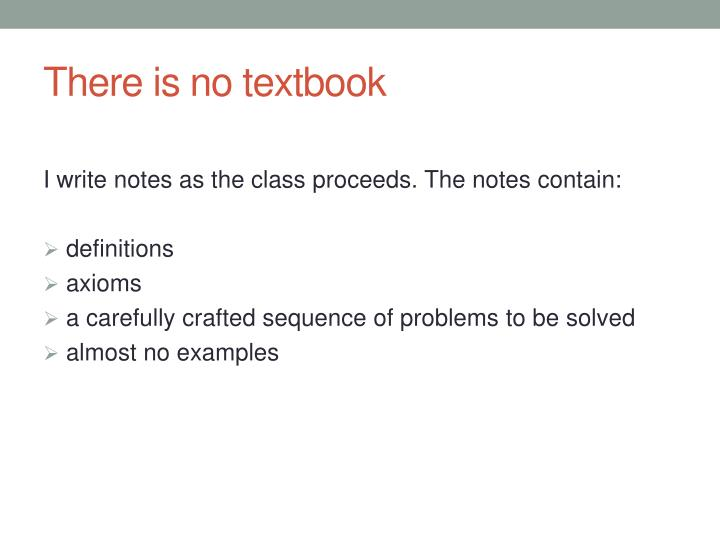 There is no textbook