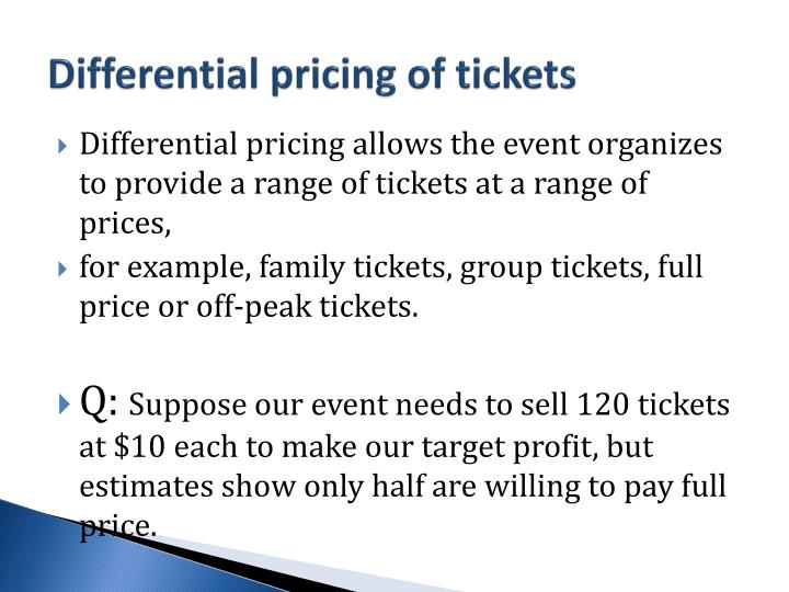Differential pricing of tickets