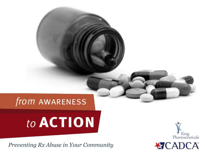 Preventing Rx Abuse in Your Community