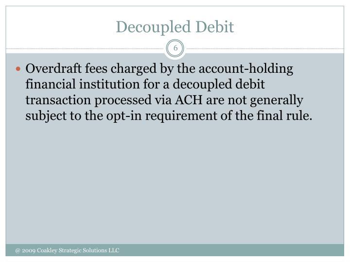 Decoupled Debit