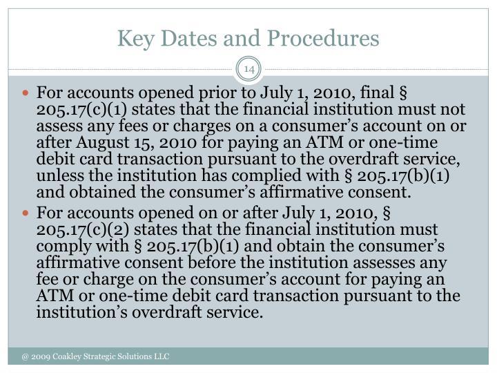 Key Dates and Procedures