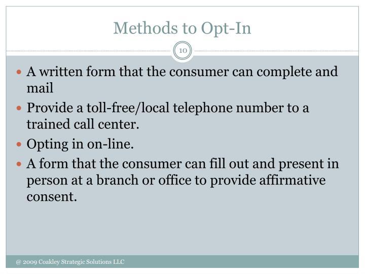 Methods to Opt-In