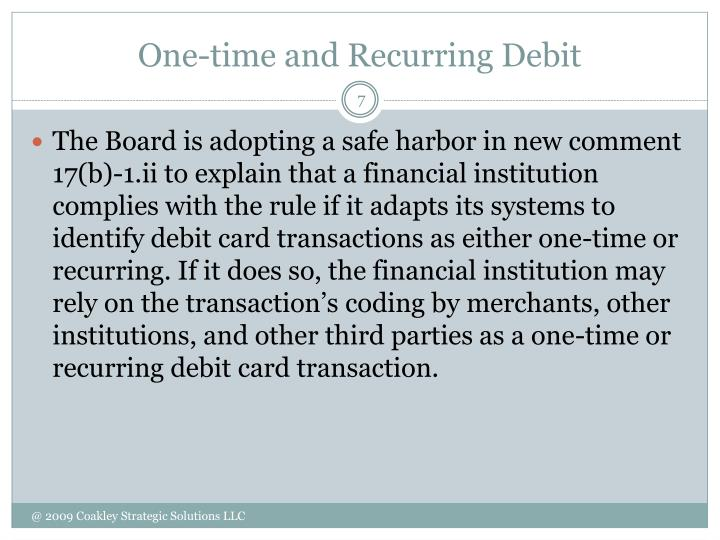 One-time and Recurring Debit