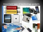 important type of technology gadgets