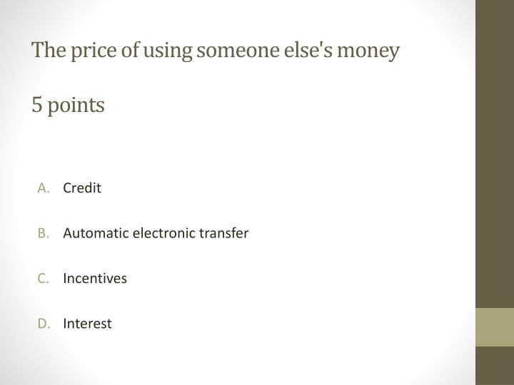 The price of using someone else's