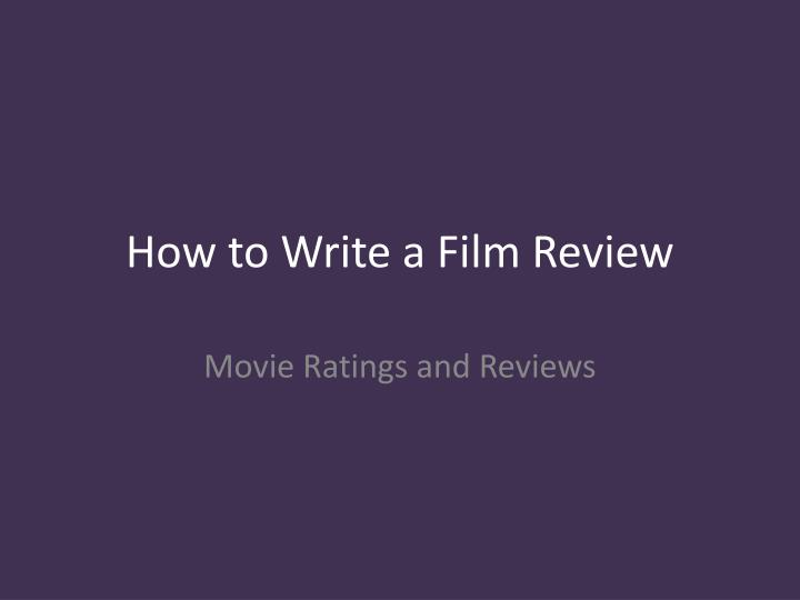 how to write a film review n.