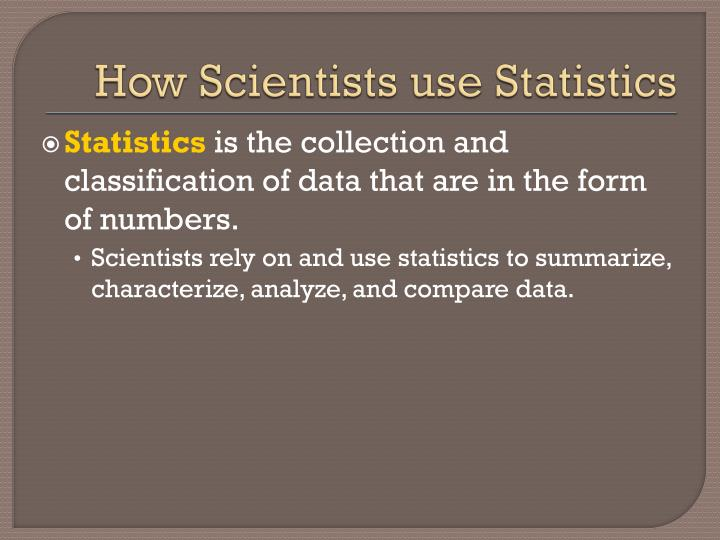 How scientists use statistics