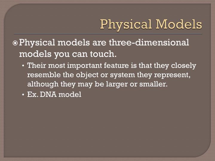 Physical Models