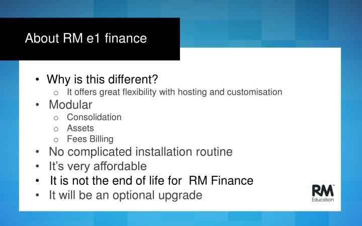 About RM e1 finance